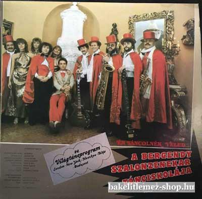 Bergendy Szalonzenekar - Én Táncolnék Veled  LP (vinyl) bakelit lemez