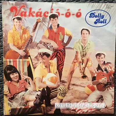 Dolly Roll - Vakáció-ó-ó  LP (vinyl) bakelit lemez