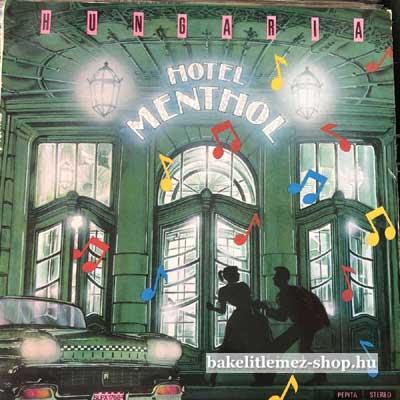 Hungaria - Hotel Menthol  LP (vinyl) bakelit lemez
