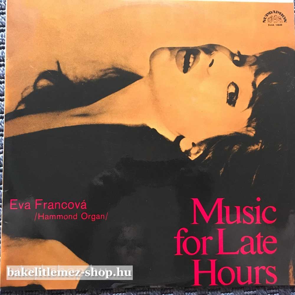 Eva Francová - Music For Late Hours