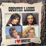 Various - Country Ladies - I Love Country