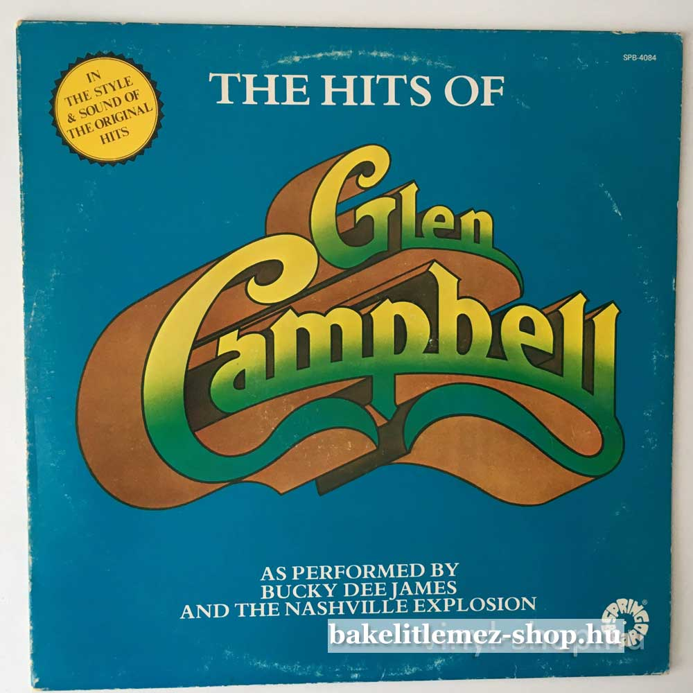 Bucky Dee James, The Nashville Explosion - The Hits Of Glen Campbell
