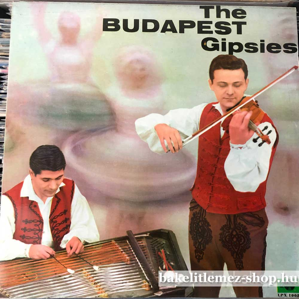 The Budapest Dance Ensemble - The Budapest Gipsies