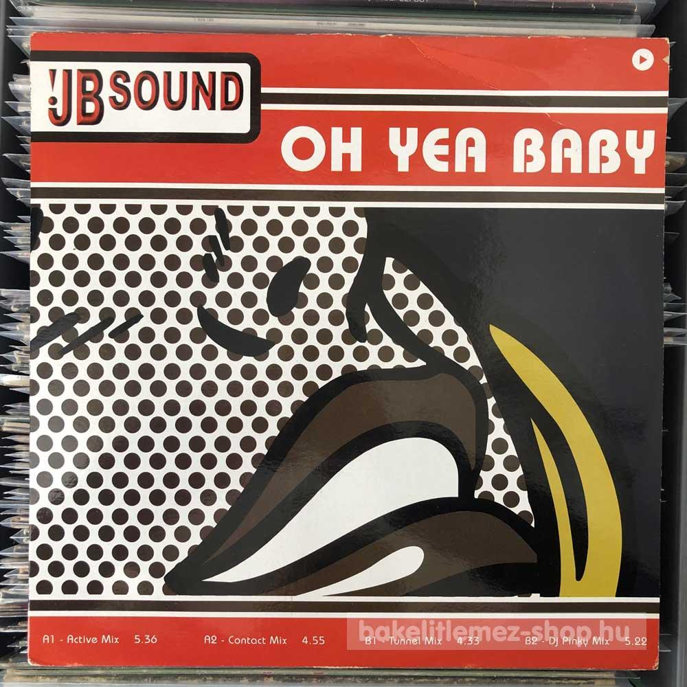 J.B. Sound - Oh Yea Baby
