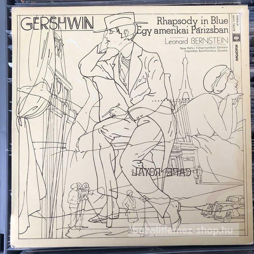 Gershwin, Leonard Bernstein - Rhapsody In Blue - Egy Amerikai Párizsban