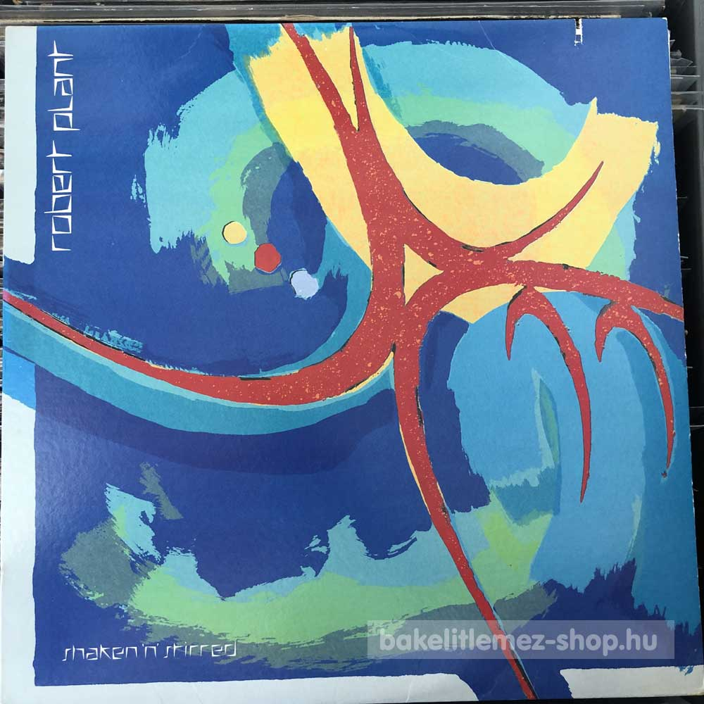 Robert Plant - Shaken N Stirred