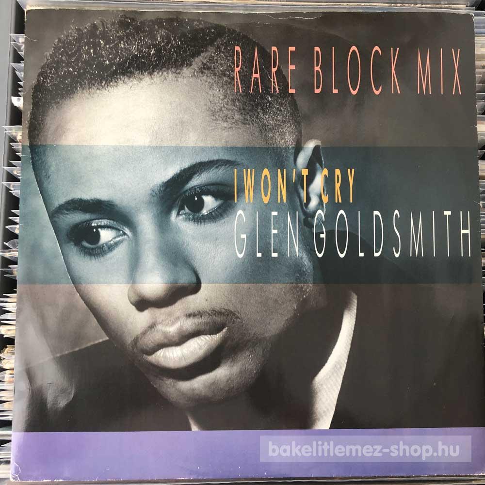 Glen Goldsmith - I Wont Cry (Rare Block Mix)