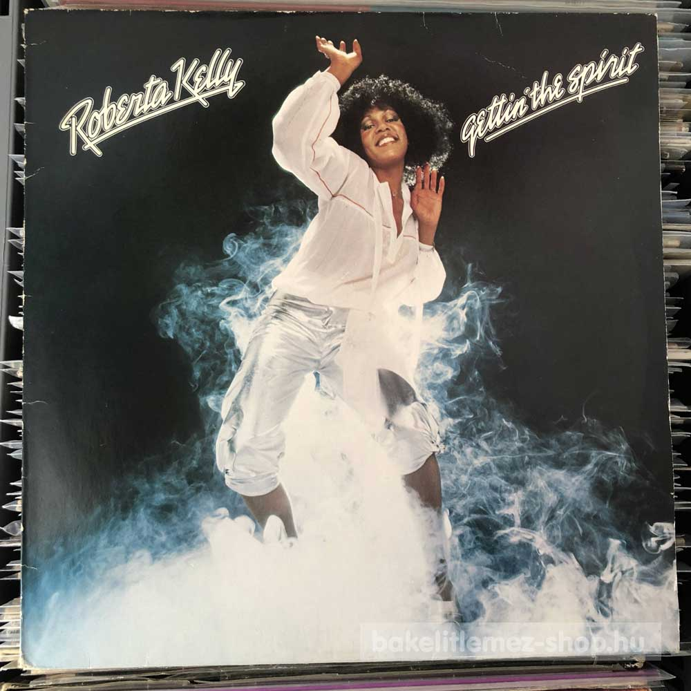 Roberta Kelly - Gettin The Spirit