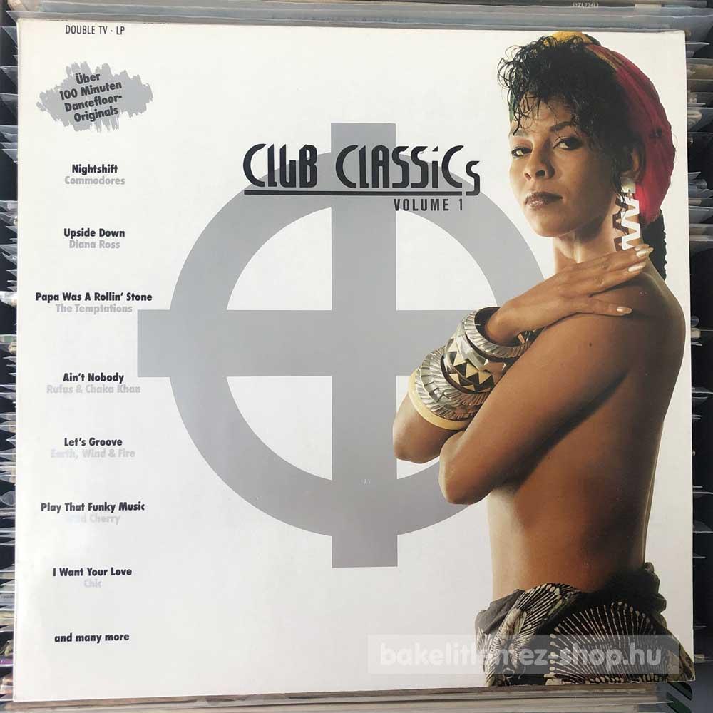 Various - Club Classics Volume 1