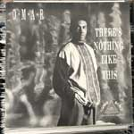 Omar - Theres Nothing Like This