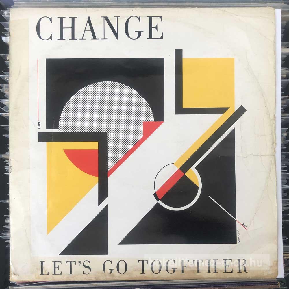 Change - Lets Go Together