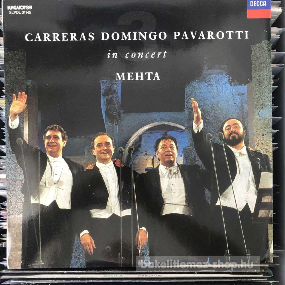 Carreras, Domingo, Pavarotti, Mehta - In Concert