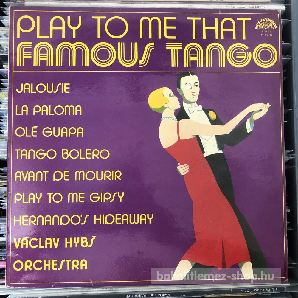 Václav Hybs Orchestra - Play To Me That Famous Tango