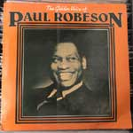 Paul Robeson - The Golden Voice Of Paul Robeson