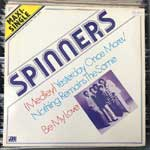 Spinners - Yesterday Once More - Nothing Remains The Same