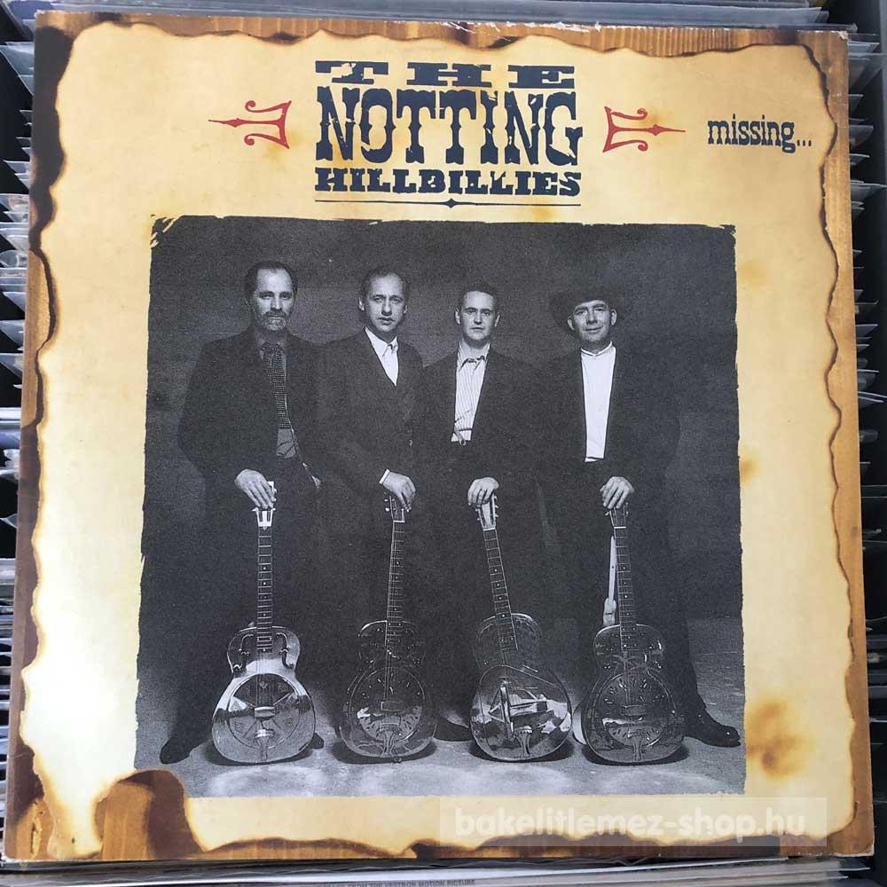 The Notting Hillbillies - Missing...Presumed Having A Good Time