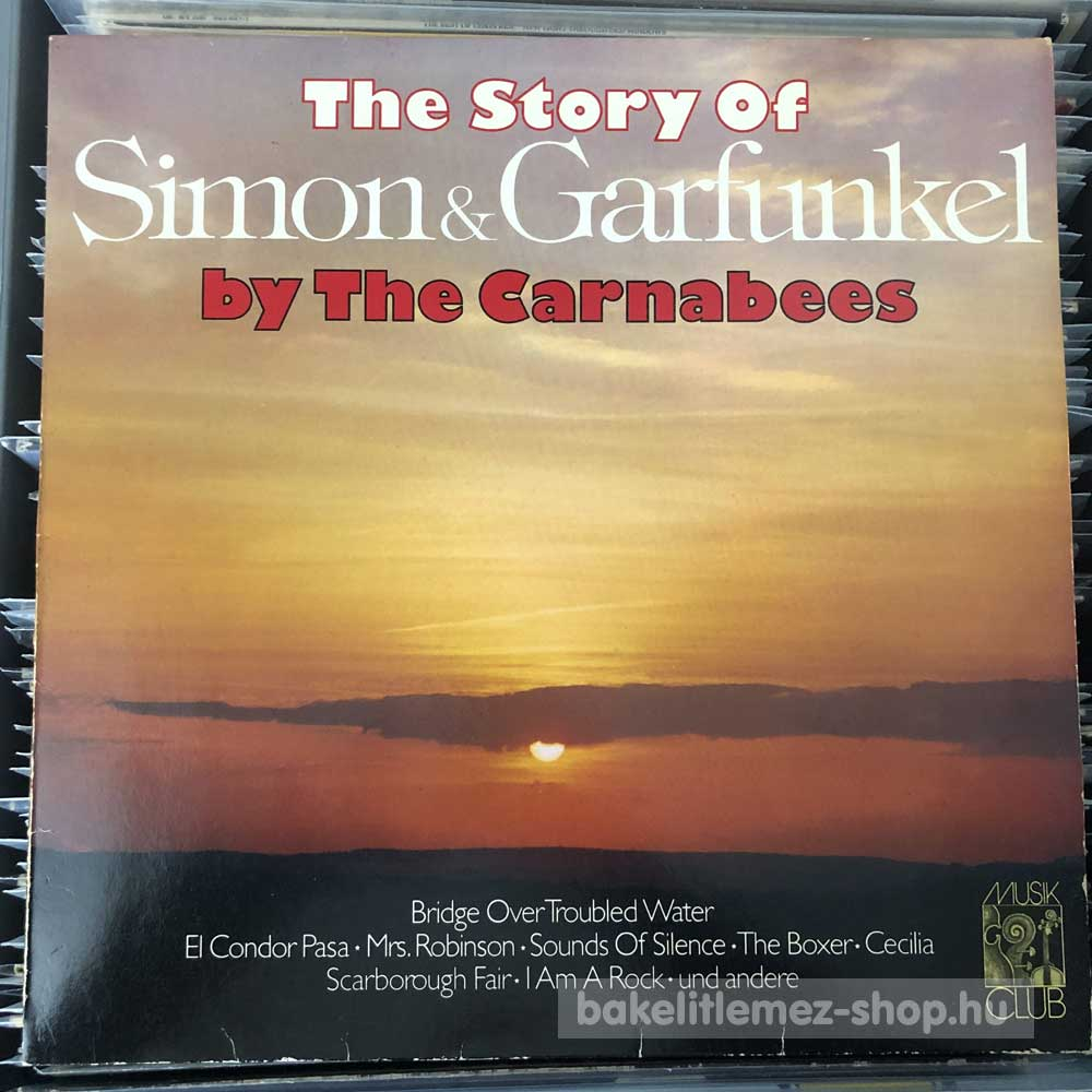 The Carnabees - The Story Of Simon & Garfunkel