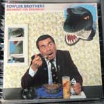 Fowler Brothers - Breakfast For Dinosaurs