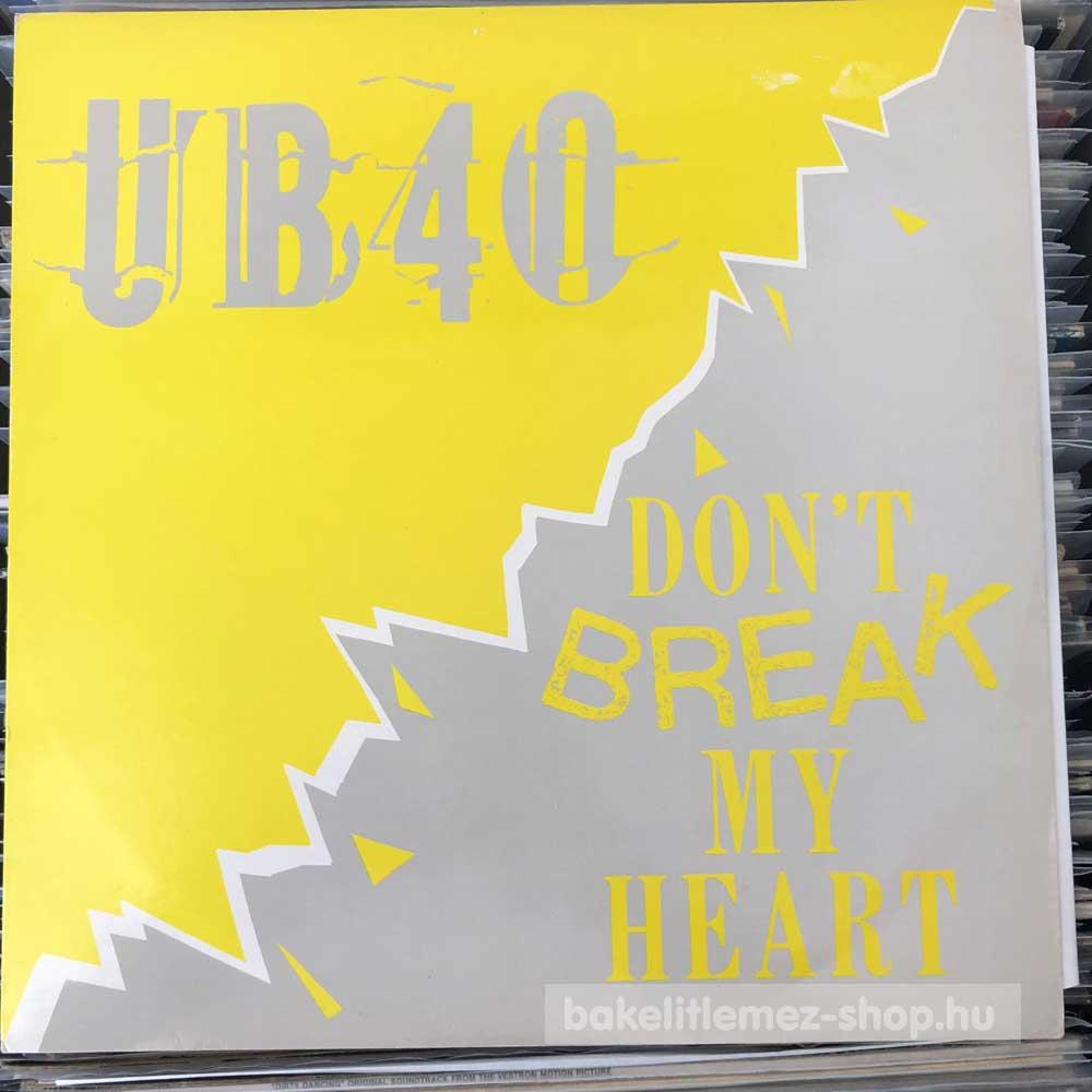 UB40 - Don t Break My Heart