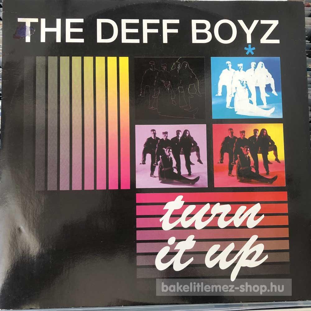 The Deff Boyz - Turn It Up