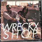 Wreckx-N-Effect - Wreckx Shop