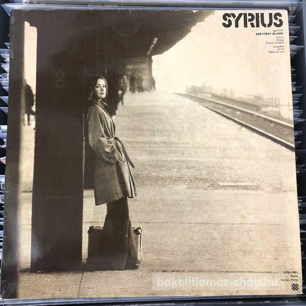 Syrius - Széttört Álmok