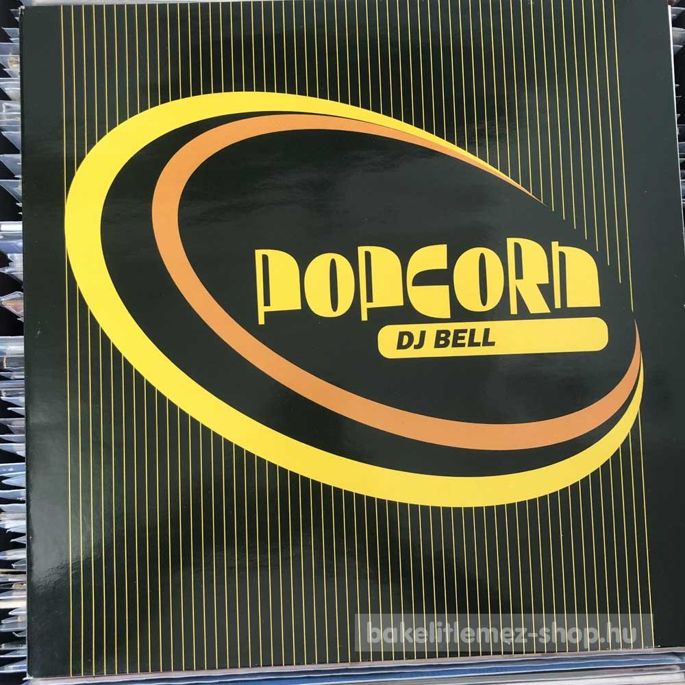 DJ Bell - Popcorn