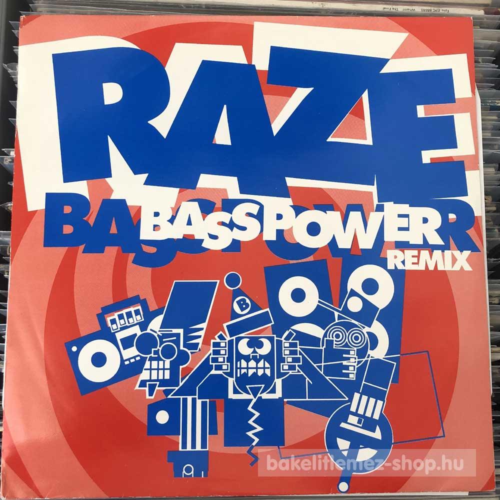 Raze - Bass Power (Remix)