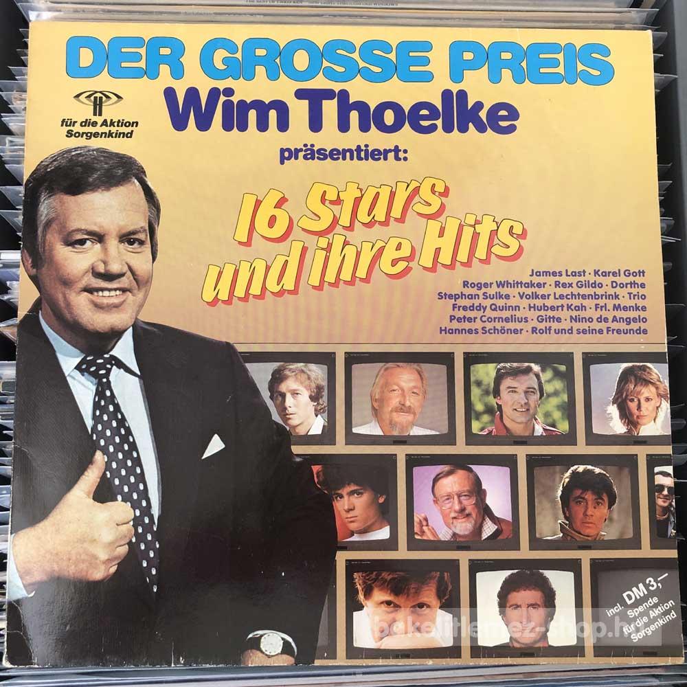 Various - Wim Thoelke Prasentiert 16 Stars Und Ihre Hits