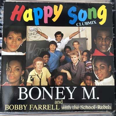 """Boney M. And Bobby Farrell - Happy Song (Clubmix)  (12"""", Maxi) (vinyl) bakelit lemez"""