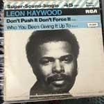 Leon Haywood - Don t Push It Don t Force It
