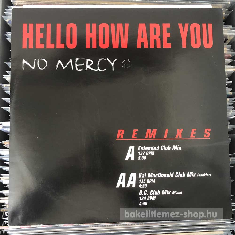 No Mercy - Hello How Are You