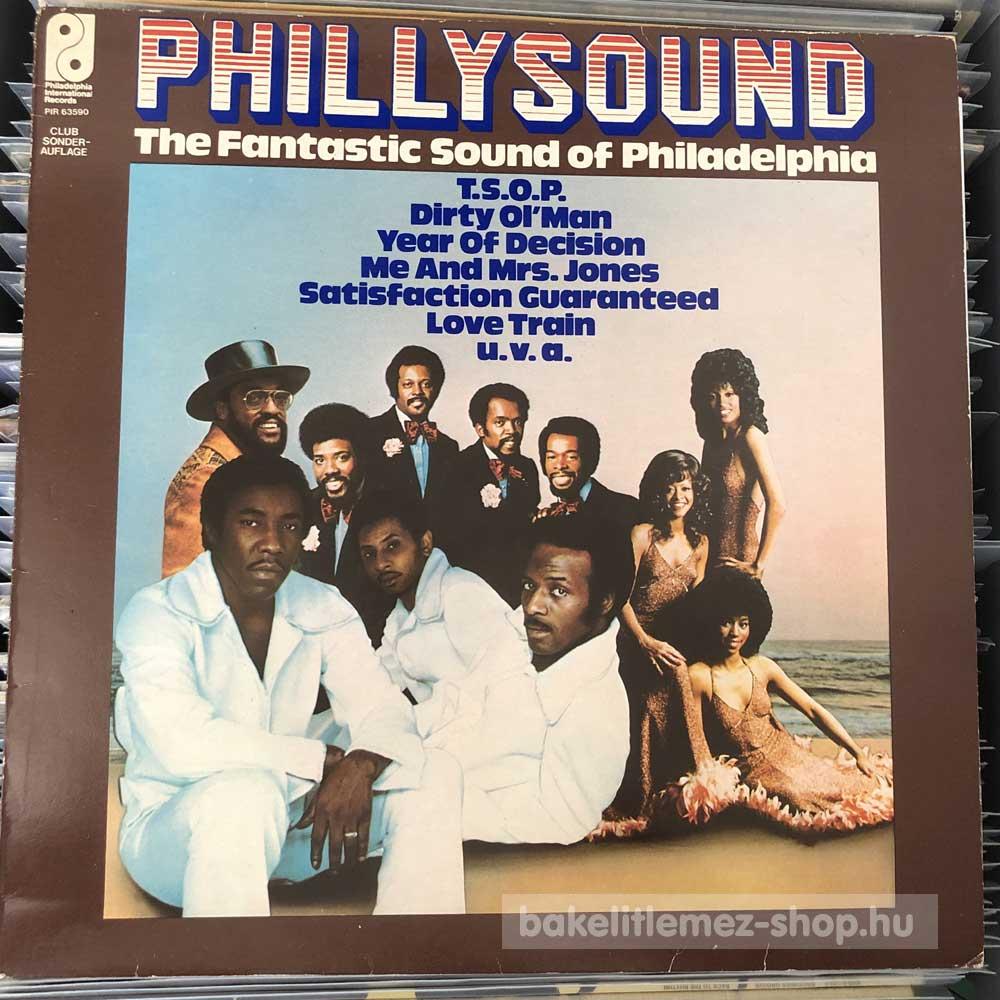 Various - Phillysound - The Fantastic Sound Of Philadelphia
