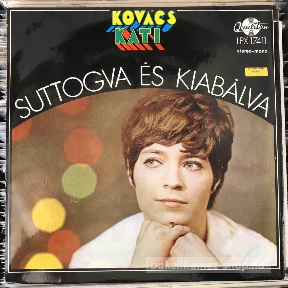 Kovács Kati - Suttogva És Kiabálva