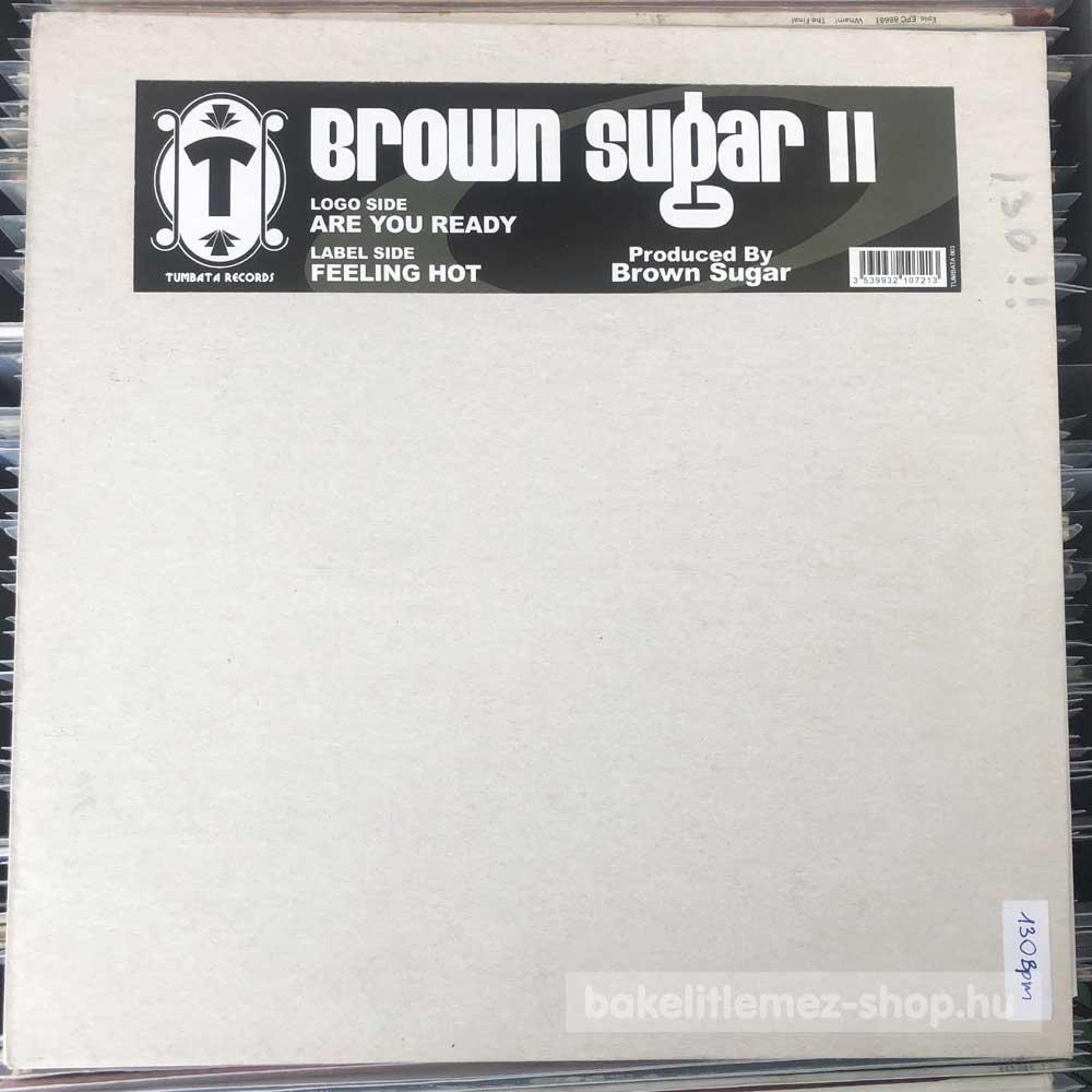 Brown Sugar - Brown Sugar II