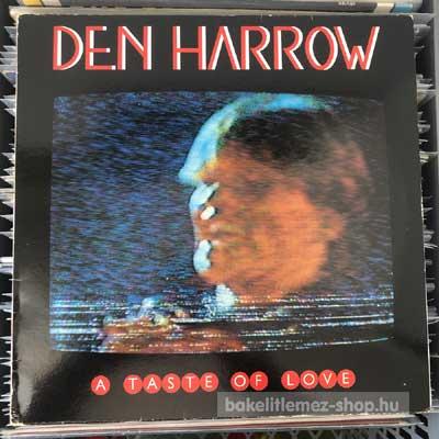 "Den Harrow - A Taste Of Love  (12"") (vinyl) bakelit lemez"