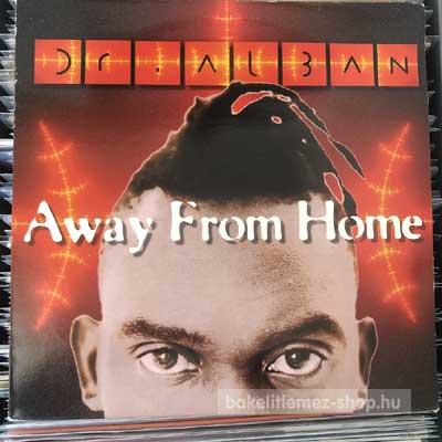 """Dr. Alban - Away From Home  (12"""") (vinyl) bakelit lemez"""