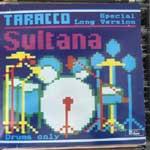 Taracco - Sultana (Special Long Version)