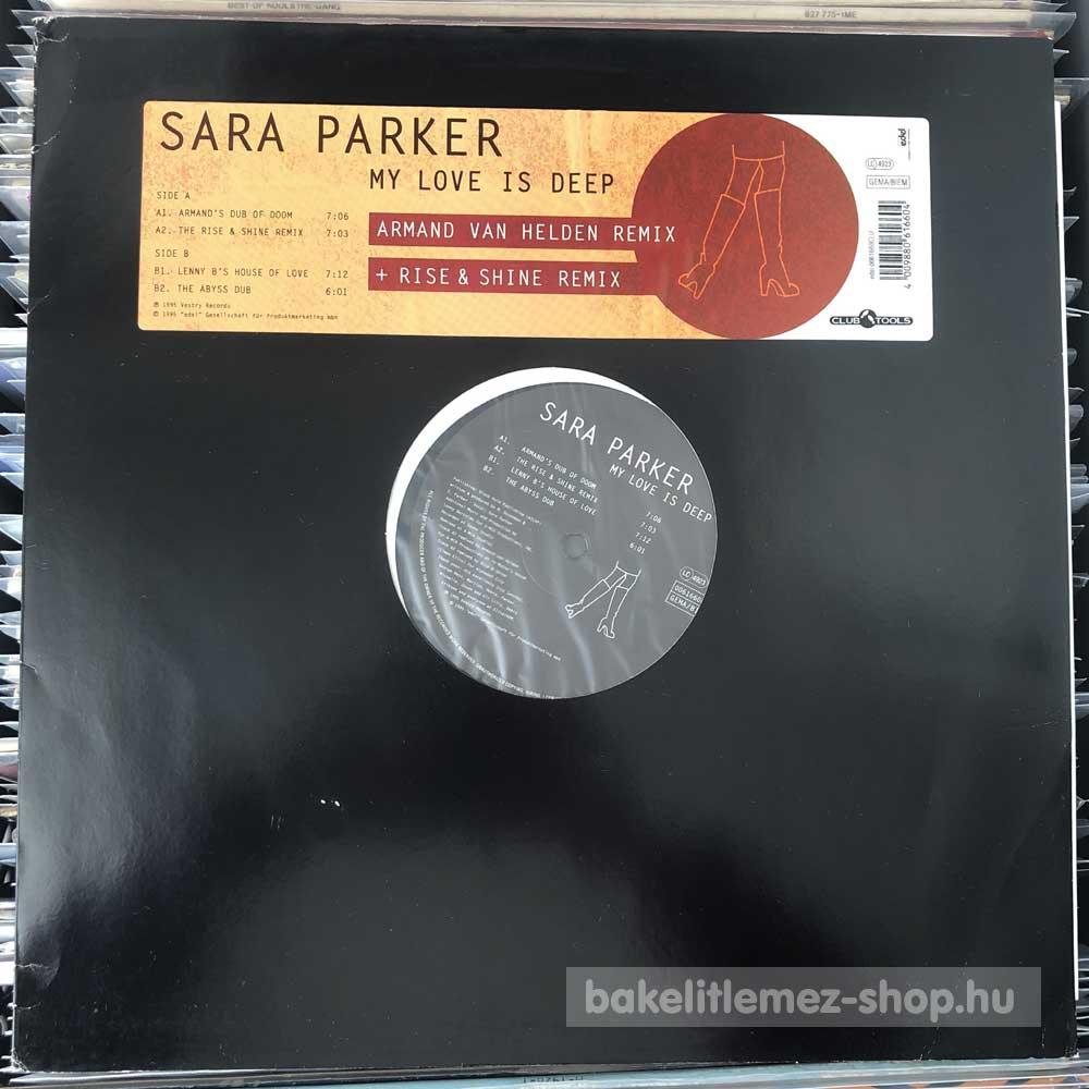 Sara Parker - My Love Is Deep