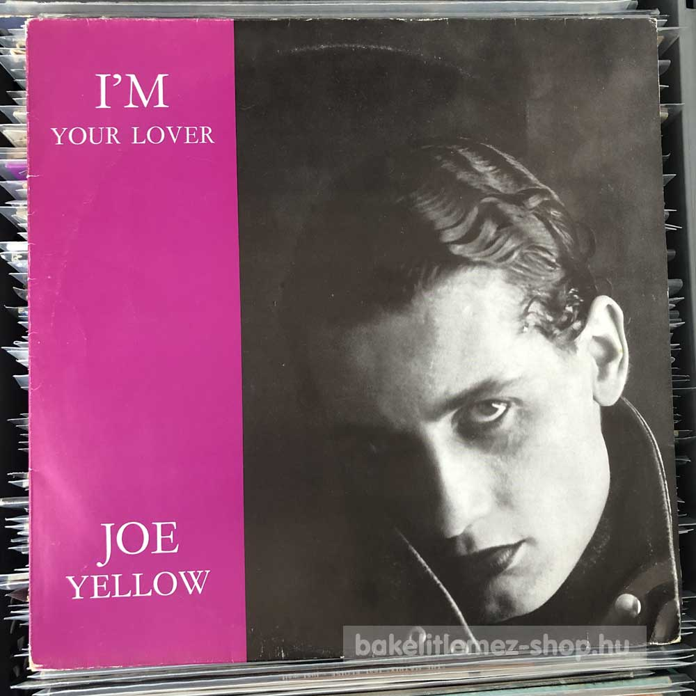 Joe Yellow - Im Your Lover