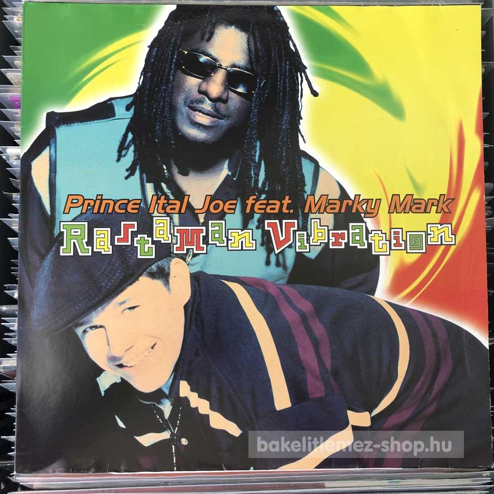 Prince Ital Joe Feat. Marky Mark - Rastaman Vibration
