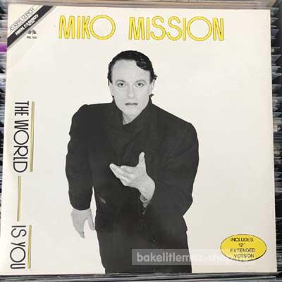 "Miko Mission - The World Is You  (12"") (vinyl) bakelit lemez"