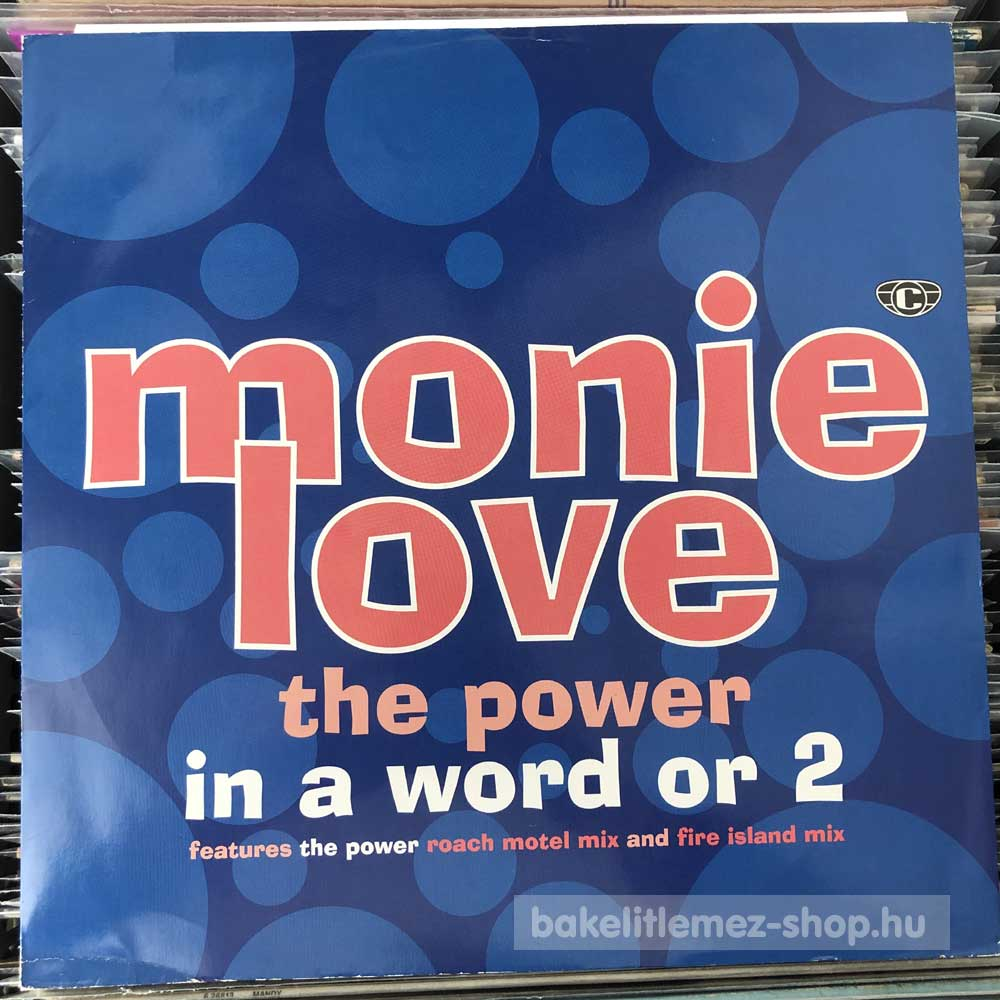 Monie Love - In A Word Or 2 - The Power