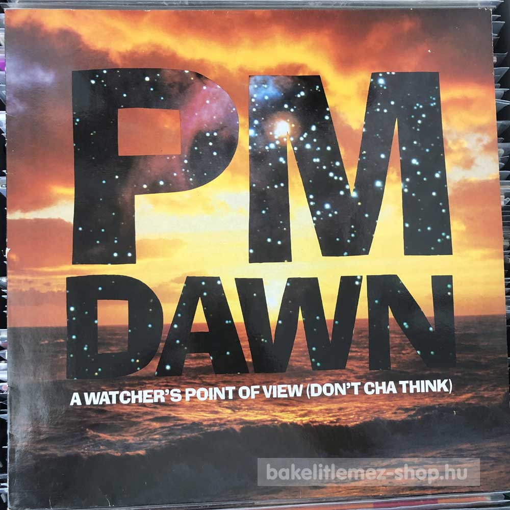 P.M. Dawn - A Watcher s Point Of View (Don t Cha Think)