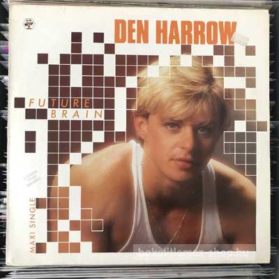 """Den Harrow - Future Brain  (12"""", Maxi) (vinyl) bakelit lemez"""