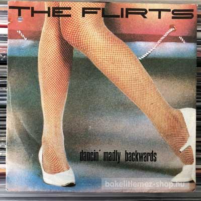 "The Flirts - Dancin Madly Backwards  (7"", Single) (vinyl) bakelit lemez"