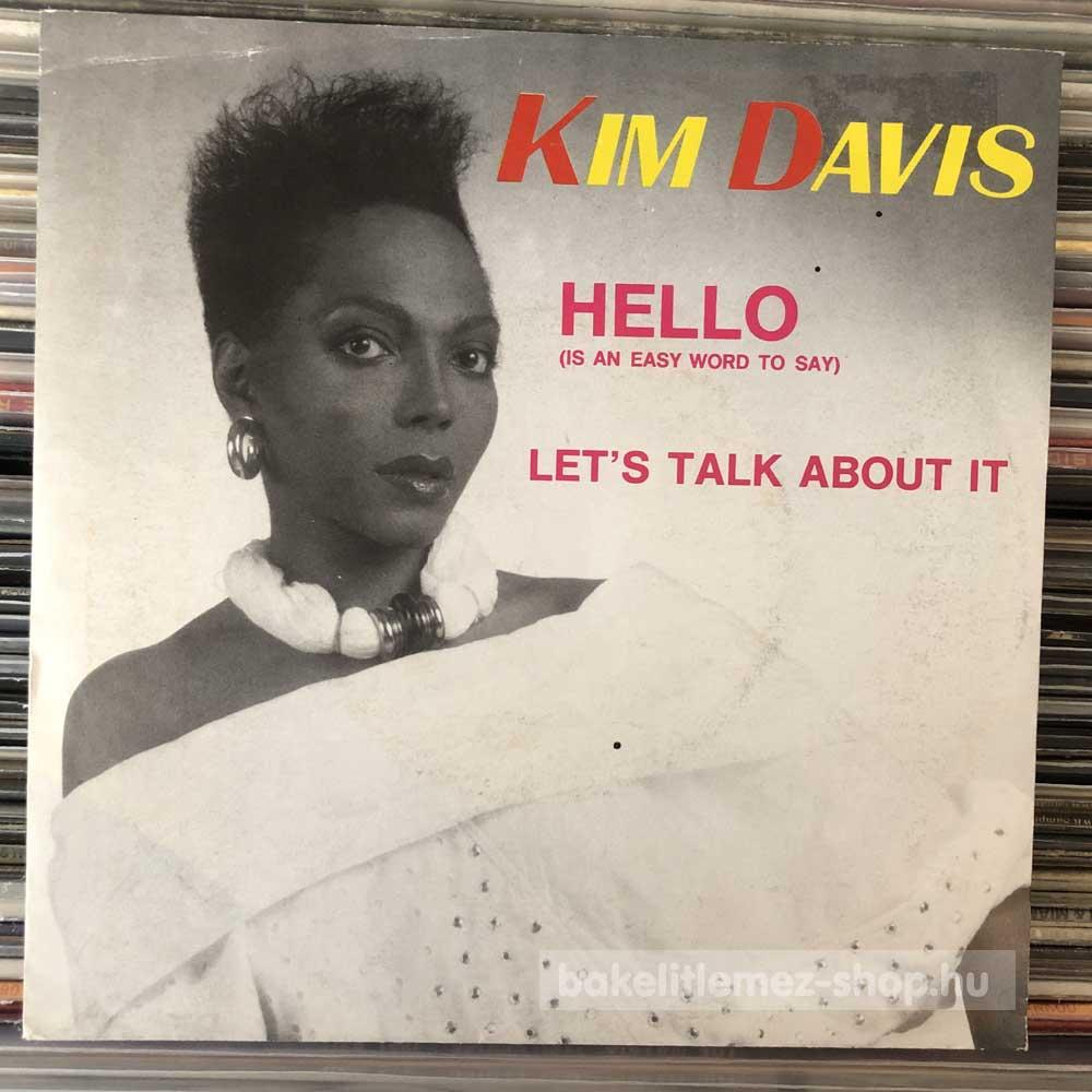 Kim Davis - Hello - Let s Talk About It