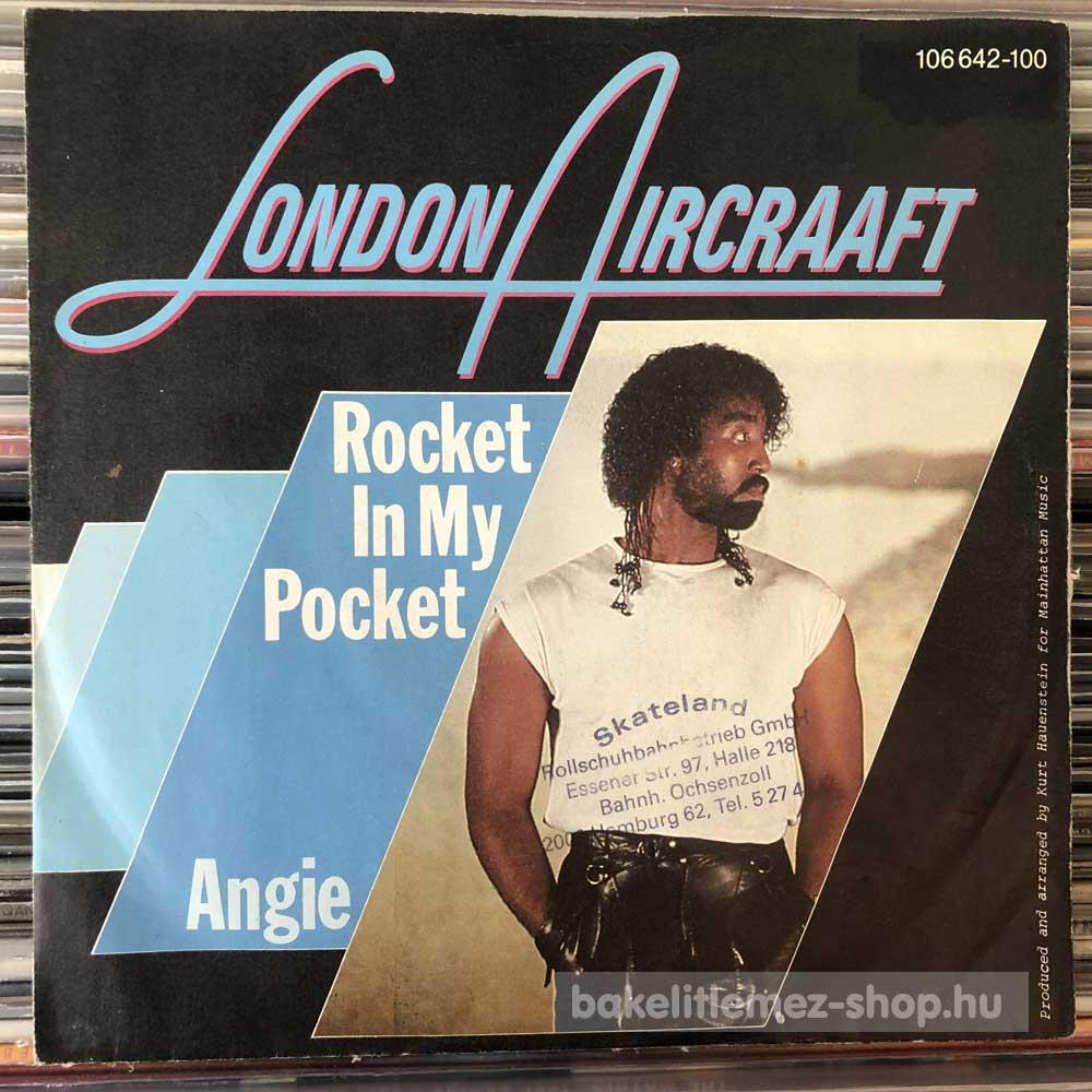 London Aircraaft - Rocket In My Pocket - Angie