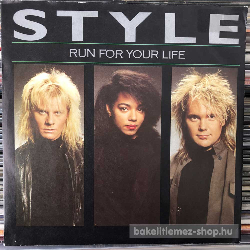 Style - Run For Your Life