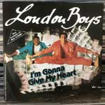 London Boys - I m Gonna Give My Heart